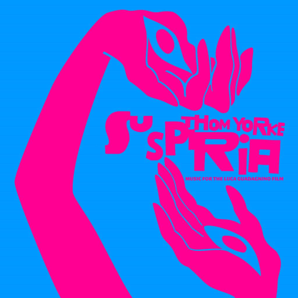 トム・ヨーク 『Suspiria (Music for the Luca Guadagnino Film)』